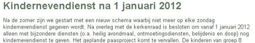 Websitetekst: alleen bij bijzondere diensten is er kindernevendienst bij Gereformeerde Kerk 't Zandt-Godlinze