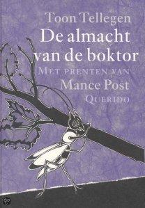 Voorzijde boek: De almacht van de boktor / Toon Tellegen en Mance Post